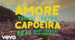 Takagi & Ketra - Amore e Capoeira (feat. Giusy Ferreri & Sean Kingston) (Video ufficiale e testo)