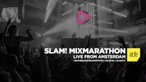 SLAM! MixMarathon Live from Amsterdam