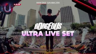 Borgeous Live at Ultra Music Festival Miami 2016