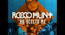 Rocco Hunt - Ho scelto me (audio e testo)