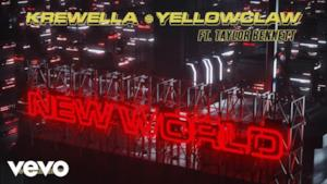 Krewella, Yellow Claw - New World