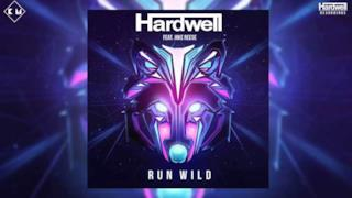 Hardwell - Run Wild (Video ufficiale e testo)