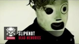 Slipknot - Dead Memories (Video ufficiale e testo)