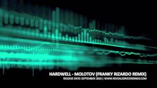 Hardwell - Molotov (Franky Rizardo Remix) (Video ufficiale e testo)