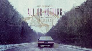 Lost Frequencies - All or Nothing (feat. Axel Ehnström) (Video ufficiale e testo)