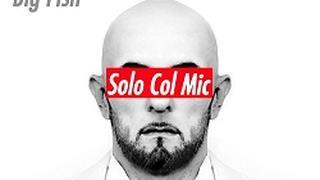 Big Fish ft. Caparezza - Solo col mic (Video ufficiale e testo)