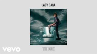 Lady Gaga - The Cure (Video ufficiale e testo)