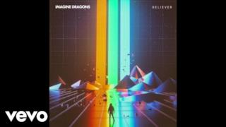 Imagine Dragons - Believer (Video ufficiale e testo)