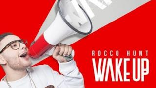 Rocco Hunt - Wake Up (Sanremo2016 e testo)