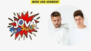 Merk and Kremont - JovaPopShop Live
