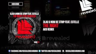 3LAU - The Night feat. Estelle