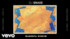 DJ Snake - Magenta Riddim (Video ufficiale e testo)