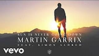 Martin Garrix - Sun Is Never Going Down (Video ufficiale e testo)