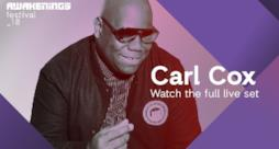 Awakenings Festival 2018 Saturday - Liveset Carl Cox @ Area V