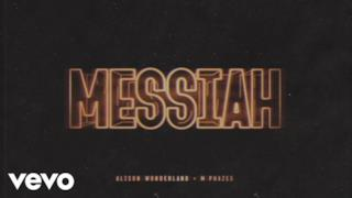Alison Wonderland - Messiah (feat. M-Phazes) (Video ufficiale e testo)