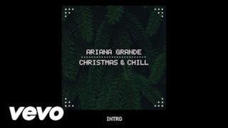 Ariana Grande - Intro (Video ufficiale e testo)
