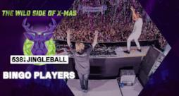 538JingleBall | Bingo Players (Full liveset)