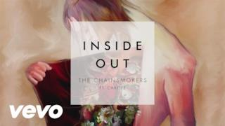 The Chainsmokers - Inside Out feat. Charlee (Video ufficiale e testo)