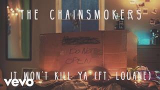 The Chainsmokers - It Won't Kill Ya (feat. Louane) (Video ufficiale e testo)