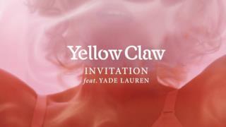 Yellow Claw - Invitation (feat. Yade Lauren) (Video ufficiale e testo)