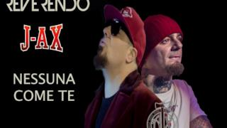 Reverendo ft. J-Ax - Nessuna come te (video ufficiale e testo)