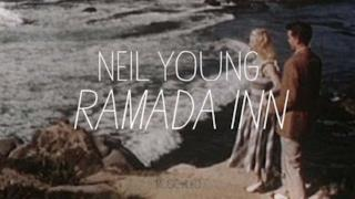 Neil Young - Ramada Inn (Video ufficiale e testo)