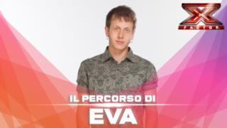 X Factor 2015, video-presentazione di Eva (Under Uomini)
