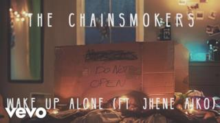 The Chainsmokers - Wake Up Alone(feat. Jhené Aiko) (Video ufficiale e testo)