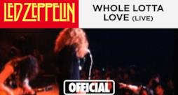 Led Zeppelin - Whole Lotta Love (audio, testo e traduzione)