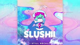Slushii - I Still Recall (Video ufficiale e testo)