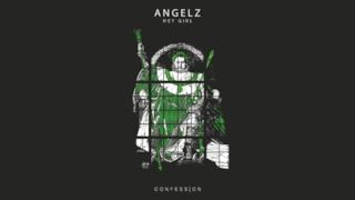Angelz - Hey Girl (Video ufficiale e testo)