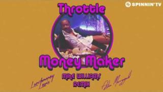 Throttle - Money Maker (Video ufficiale e testo)