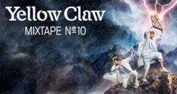 Yellow Claw Mixtape #10