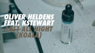Oliver Heldens - Last All Night (Koala) feat. KStewart (Video ufficiale e testo)