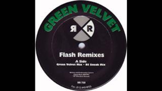Green Velvet - Flash