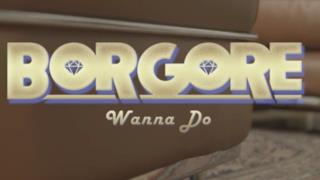 Borgore - Wanna Do (Video ufficiale e testo)