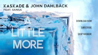 Kaskade & John Dahlbäck feat. Sansa - A Little More (audio ufficiale e testo)