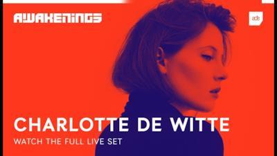 Charlotte de Witte @ Awakenings ADE 2018