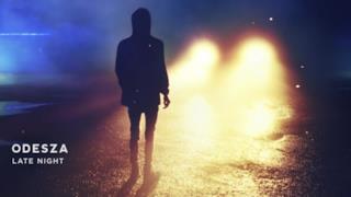 ODESZA - Late Night (Video ufficiale e testo)