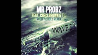 Mr. Probz - Waves ft.Chris Brown & T.I. (Audio e testo)