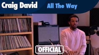 Craig David - All the Way (Video ufficiale e testo)