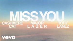 Cashmere Cat, Major Lazer, Tory Lanez - Miss You