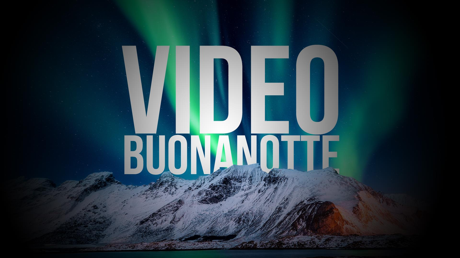 Video Buonanotte I Piu Belli E Divertenti Per Whatsapp
