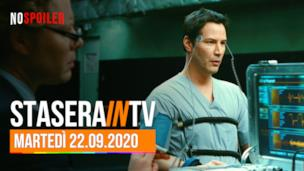 I film questa sera in TV martedì 22 settembre 2020