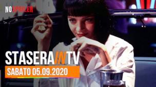 Film in TV stasera sabato 05 settembre 2020