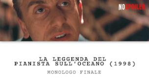 Monologo finale | La leggenda del pianista sull'oceano