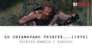 La leggendaria abbuffata di fagioli in Lo chiamavano Trinità
