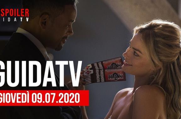 I film da non perdere della serata: i consigli del 9 luglio 2020