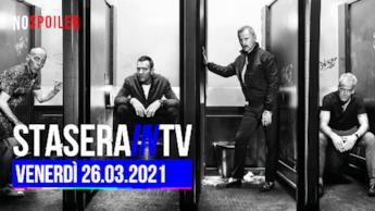 Programmi in TV stasera venerdì 26 marzo 2021