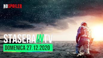 I film oggi in TV 27 dicembre 2020